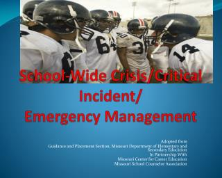 School-Wide Crisis/Critical Incident / Emergency Management
