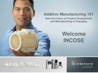 Additive Manufacturing 101 How the Future of Product Development  and Manufacturing is Changing