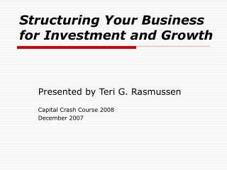 Structuring Your Business for Investment and Growth