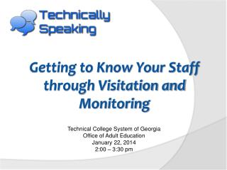 Getting to Know Your Staff through Visitation and Monitoring