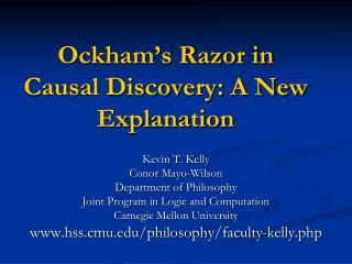 Ockham's Razor in Causal Discovery: A New Explanation