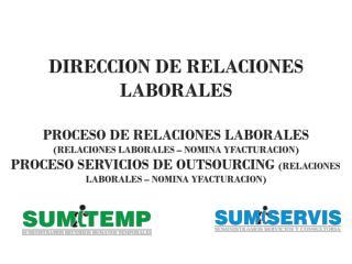 DIRECCION DE RELACIONES LABORALES PROCESO DE RELACIONES LABORALES