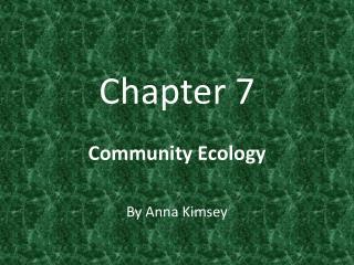 Chapter 7 Community Ecology