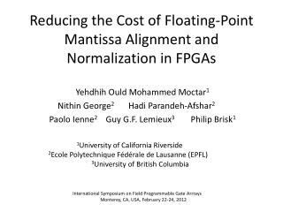 Reducing the Cost of Floating- Point Mantissa Alignment and  Normalization in FPGAs