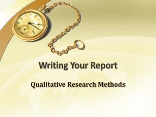 Writing Your Report