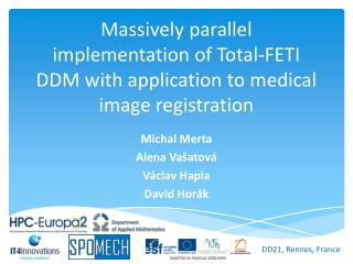 Massively parallel implementation of Total-FETI DDM with application to medical image registration