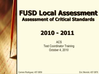 FUSD Local Assessment   Assessment of Critical Standards
