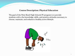 Course Description: Physical Education