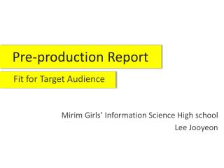 Pre-production Report