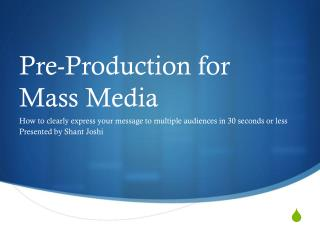 Pre-Production for Mass Media