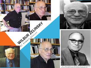 Wilbur  Zelinsky