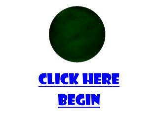 CLICK HERE BEGIN