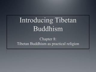 Introducing Tibetan Buddhism