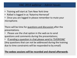 HAC 2014 webinar – Admin Issues