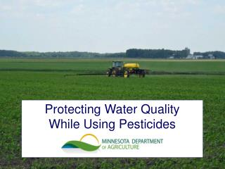 Protecting Water Quality While Using Pesticides