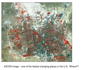 ASTER image � one of the fastest changing places in the U.S.  Where??