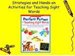 Strategies and Hands-on Activities for Teaching Sight Words