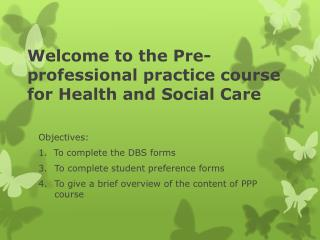 Welcome to the Pre-professional practice course for Health and Social Care