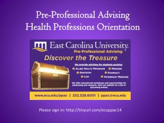 Pre-Professional Advising Health Professions Orientation