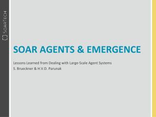 Soar Agents & Emergence