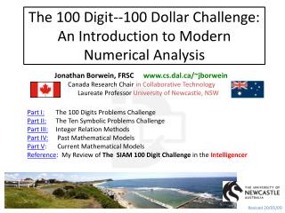 The  100 Digit--100  Dollar Challenge: An Introduction to Modern Numerical Analysis