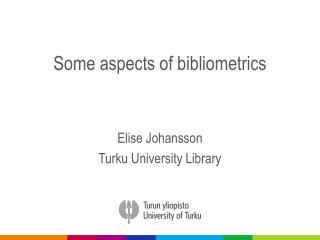 Some aspects of  bibliometrics