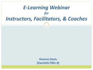 E-Learning Webinar for Instructors, Facilitators, & Coaches