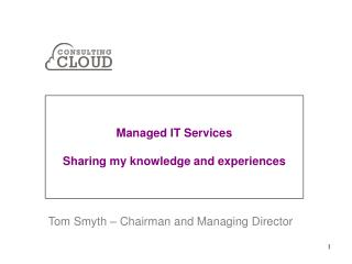 Managed IT Services Sharing my knowledge and experiences