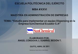 LA EMPRESA SUNCHEMICAL ECUADOR S.A. ACTUALIZACIÓN DEL VOLUMEN DEL MERCADO