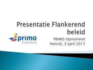 Presentatie Flankerend beleid