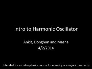 Intro to Harmonic Oscillator