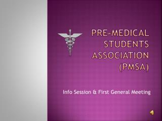 Pre-Medical Students Association (PMSA)
