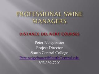 Professional Swine Managers Distance Delivery Courses