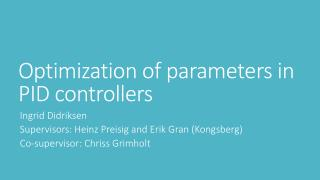 Optimization of parameters in PID controllers