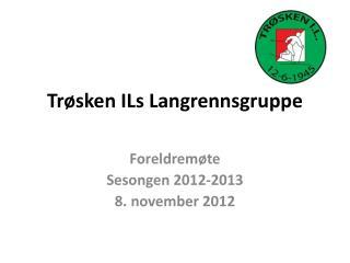 Tr�sken  ILs  Langrennsgruppe