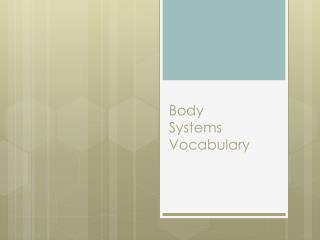 Body  Systems Vocabulary