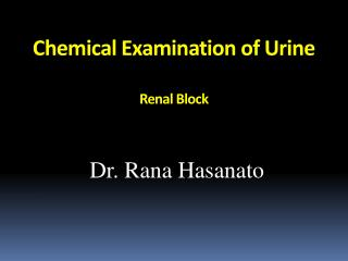 Chemical Examination of Urine Renal Block