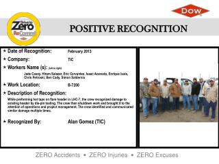 Date of  Recognition:	 February 2013 Company :  TIC Workers Name (s ):  (left to right)