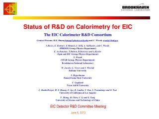 Status of R&D on  Calorimetry  for EIC