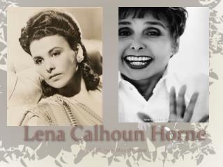 Lena Calhoun Horne
