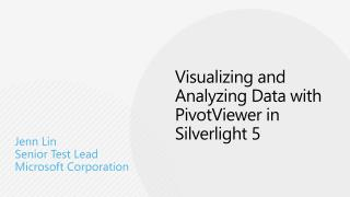 Visualizing and Analyzing Data with PivotViewer in Silverlight 5
