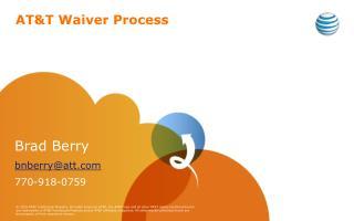 AT&T Waiver Process