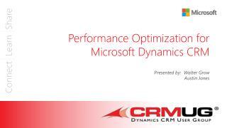 Performance Optimization for Microsoft Dynamics CRM