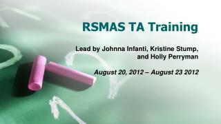 RSMAS TA Training