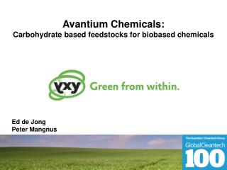 Avantium Chemicals: Carbohydrate based feedstocks for biobased chemicals