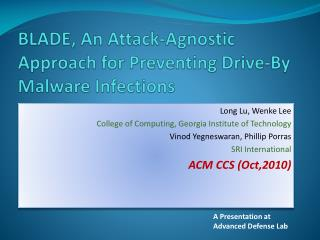 BLADE, An Attack-Agnostic Approach for Preventing Drive-By Malware Infections