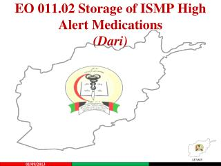 EO  011.02 Storage of ISMP High Alert Medications (Dari)
