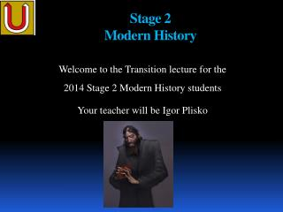 Stage 2  Modern  History