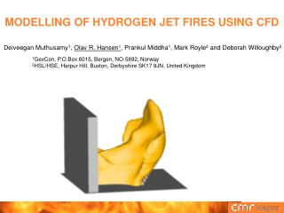 MODELLING OF HYDROGEN JET FIRES USING CFD