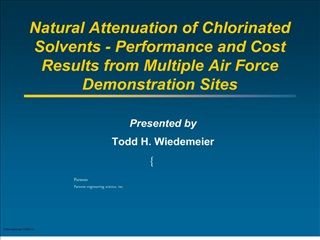 Natural Attenuation of Chlorinated Solvents - Performance and Cost Results from Multiple Air Force  Demonstration Sites